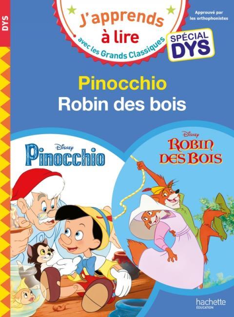Disney - Pinocchio / Robin des Bois Spécial DYS (dyslexie)
