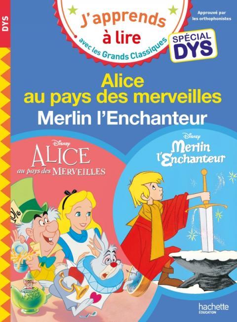 Disney - Alice au pays des merveilles / Merlin l'Enchanteur Spécial DYS (dyslexie)