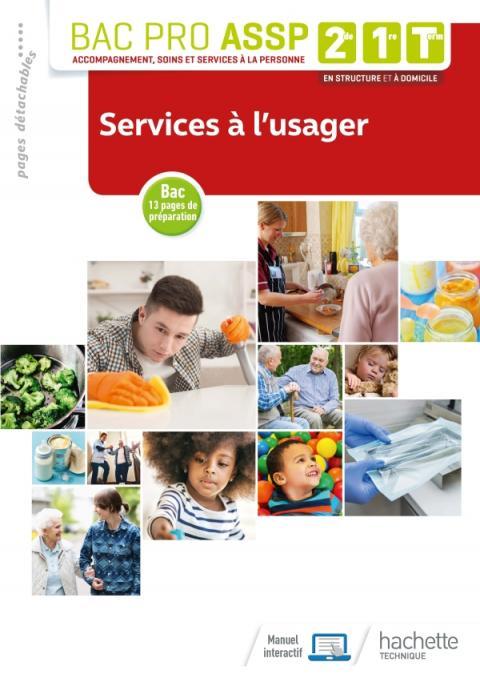 Services à l'usager 2de, 1re, Tle Bac Pro ASSP - Livre élève - Éd. 2019