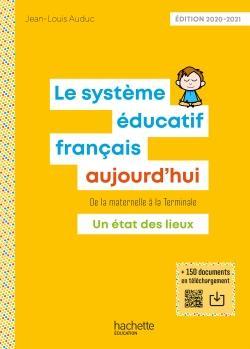 Profession enseignant - Le Système éducatif français aujourd'hui - Livre - Ed. 2020