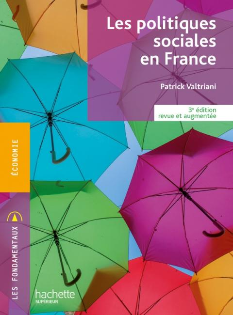 Les Fondamentaux - Les politiques sociales en France (3e édition revue et augmentée)
