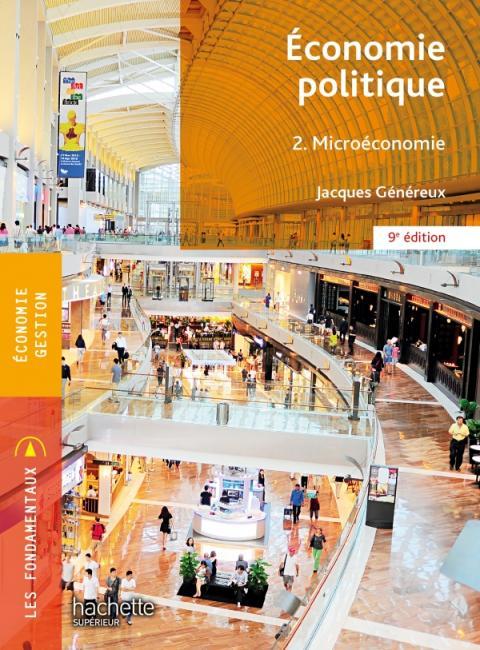 Fondamentaux - Économie politique 2 - Microéconomie (9e édition)