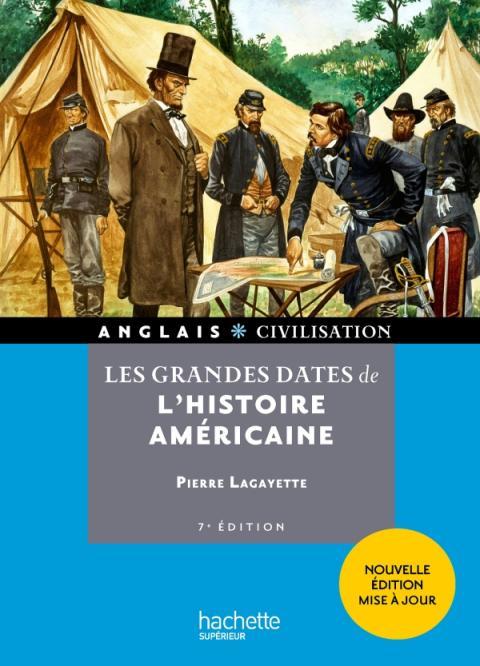 HU - Les grandes dates de l'histoire américaine (7e édition)