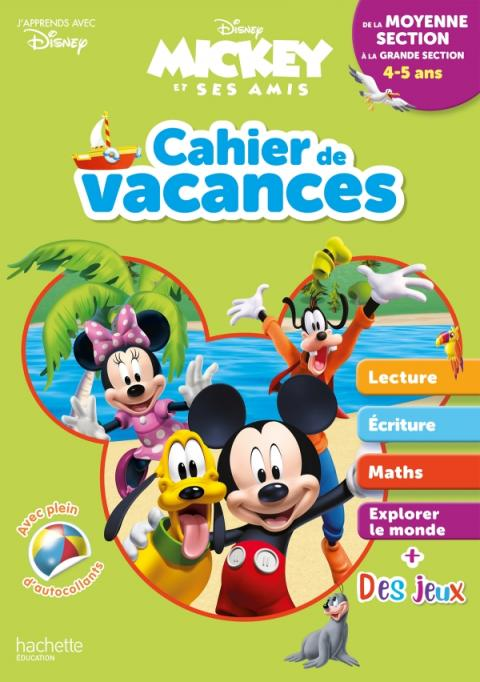 Disney - Mickey - De la Moyenne à la Grande Section - Cahier de vacances 2021