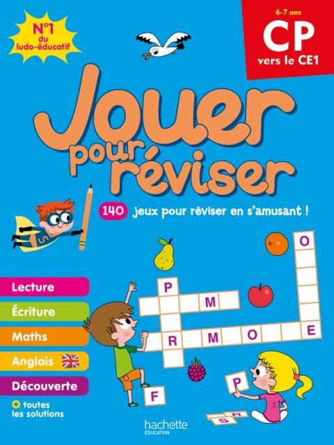 Jouer pour réviser - Du CP au CE1 6-7 ans - Cahier de vacances 2020