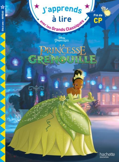 Disney - La princesse et la grenouille CP niveau 3
