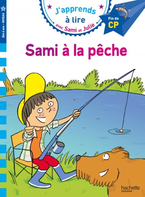 Sami et Julie CP niveau 3 - Sami à la pêche
