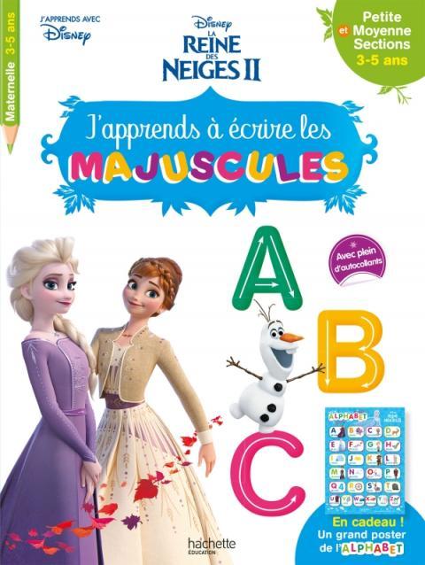 Disney - Reine des Neiges 2 - J'apprends à écrire les majuscules PS - MS (3-5 ans)