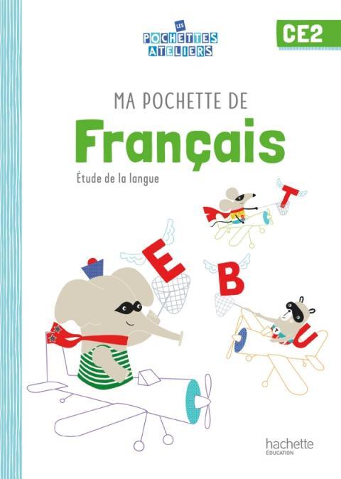 Ma pochette de français CE2 - Les Pochettes Ateliers - Pochette élève - Ed. 2021