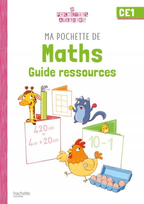 Ma pochette de maths CE1 - Les Pochettes Ateliers - Guide pédagogique - Ed. 2021