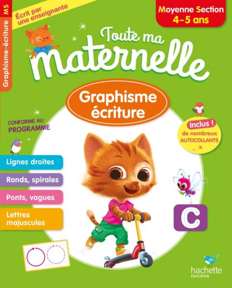 Toute ma maternelle Graphisme Ecriture Moyenne Section 4-5 ans