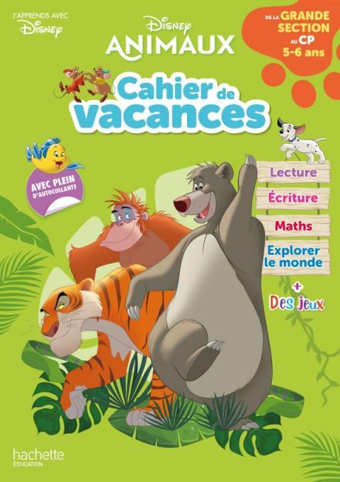 Disney animaux - De la Grande Section au CP - Cahier de vacances 2021