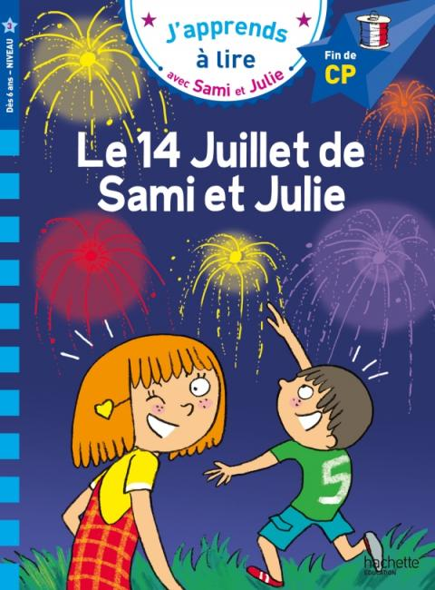 Sami et Julie CP Niveau 3  Le 14 juillet de Sami et Julie