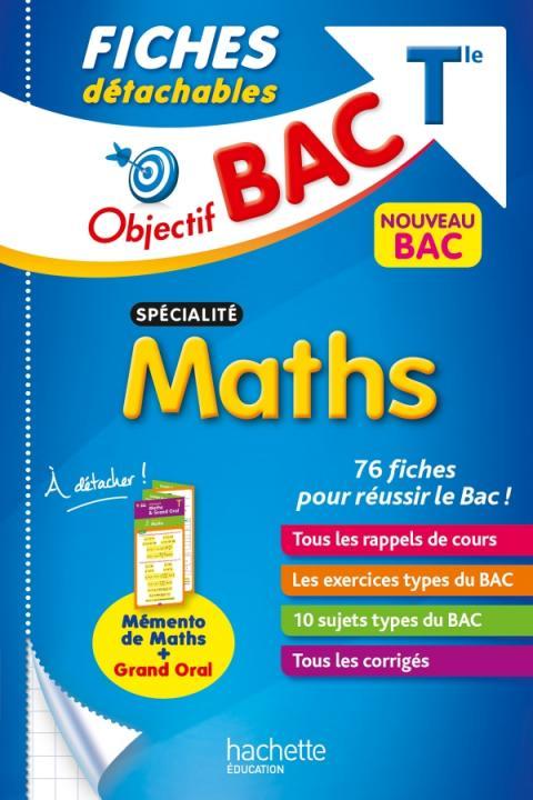 Objectif BAC Fiches détachables Spécialité maths Tle