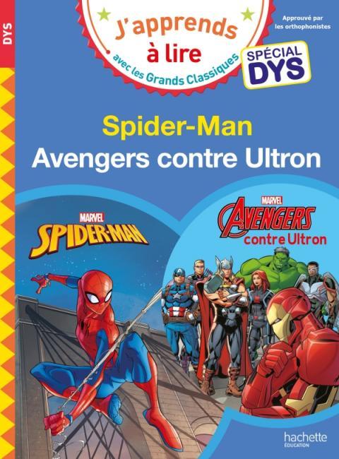 Disney - Marvel - Spécial DYS  (dyslexie) :  Spiderman/Avengers